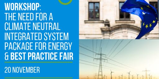 The need for a Climate Neutral Integrated System Package for Energy