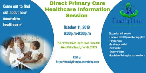 Family First Direct Primary Care Healthcare  Information Session