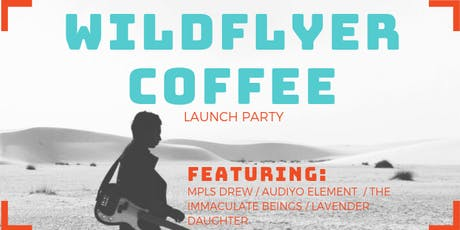Wildflyer Coffee Launch Party tickets