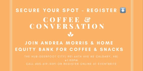 Coffee & Conversation about Mortgages tickets