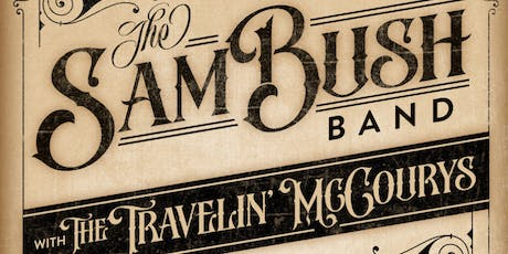 Sam Bush, The Travelin' McCourys tickets