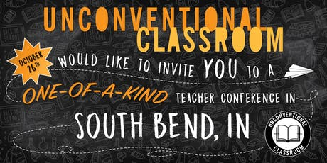 Teacher Workshop - South Bend, IN - Unconventional Classroom tickets