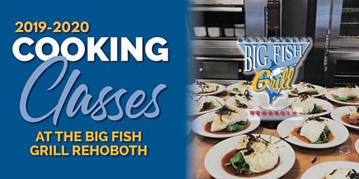 Big Fish Grill Cooking Class