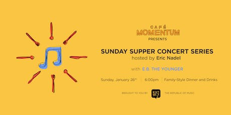 Sunday Supper Concert Series Hosted By Eric Nadel with E.B. the Younger  tickets