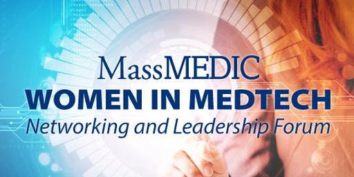 MassMEDIC Women in MedTech Networking & Leadership Forum