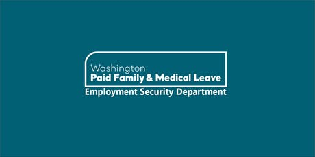Paid Family & Medical Leave: Employer General Overview tickets