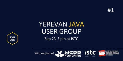EVN JUG #1 | Yerevan Java User Group meetup