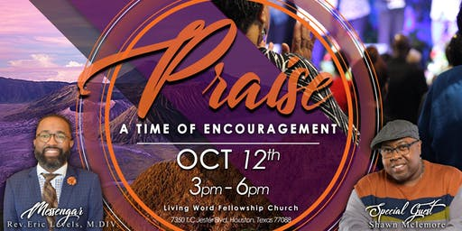 Praise!  A Time of Encouragement