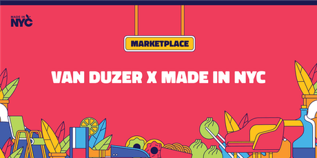 Van Duzer x Made in NYC Marketplace tickets