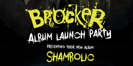 Brocker's Album Launch Party tickets