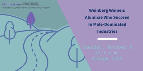 Weinberg Women: Alumnae Who Succeed In Male-Dominated Industries tickets