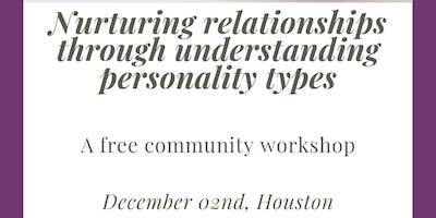 Nurturing Relationships Through Understanding Personality Types