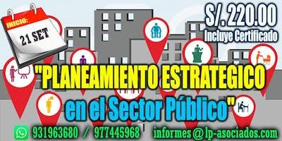 PLANEAMIENTO ESTRATÉGICO en el Sector Publico (S/.220.00)
