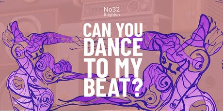 CAN YOU DANCE TO MY BEAT? tickets