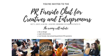 PR Fireside Chat for Creatives and Entrepreneurs tickets