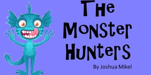 Big Little Theatre Presents: The Monster Hunters