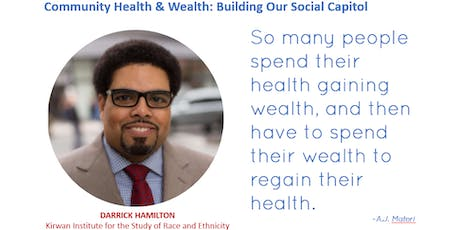 Community Health and Wealth: Building Our Social Capitol tickets