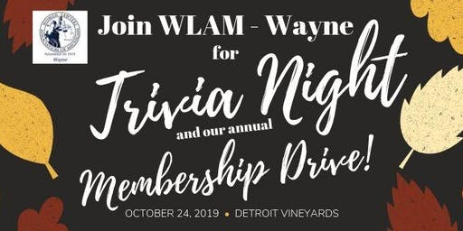 WLAM-Wayne Trivia Night and Membership Drive!!!