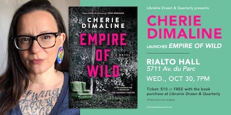 Cherie  Dimaline launches Empire of Wild billets