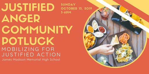Justified Anger Community Potluck: Mobilizing for Justified Action