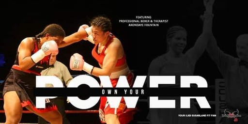 Own Your Power: Empowerment Event