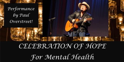 Celebration of Hope (3rd Annual!) Performance by Paul Overstreet!