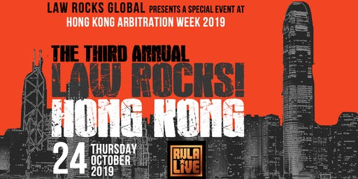 3rd Annual Law Rocks! Hong Kong