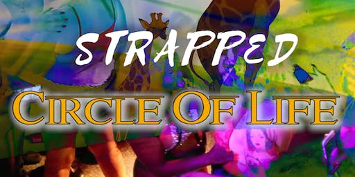 STRAPPED - Circle Of Life