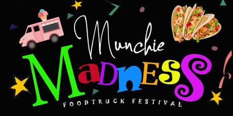Munchie Madness Food Truck Festival tickets