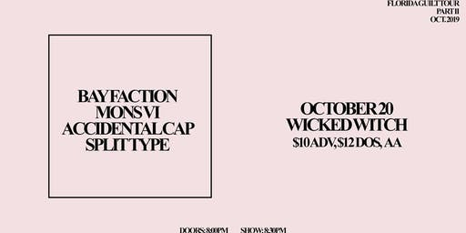 Bay Faction, Mons Vi, +special guests at Wicked Witch