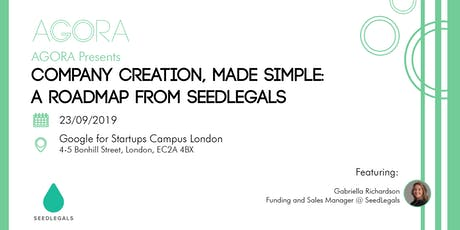 Company Creation, Made Simple - A Roadmap from SeedLegals tickets