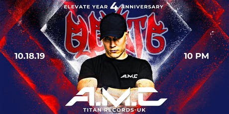 Elevate Presents: A.M.C (Elevate Year Four) tickets