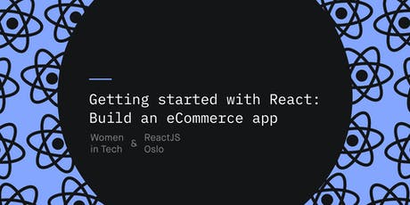Getting started with React: Build an eCommerce app tickets