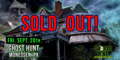 Ghost Hunt at Castle Blood | Monessen, PA | September 20th 2019