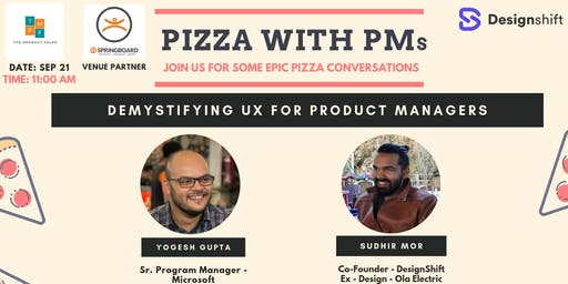 Pizza with PMs | Demystifying UX for PMs