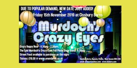 Cissbury Barns Party Night with Murdoch's Crazy Eyes tickets