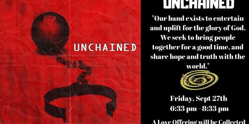 "Worship Night with "" Unchained"""