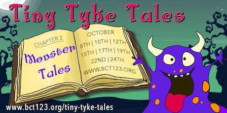 Tiny Tyke Tales: Monster Tales! tickets