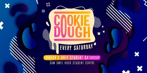 Cookie Dough London : The ONLY Student Saturday Night!