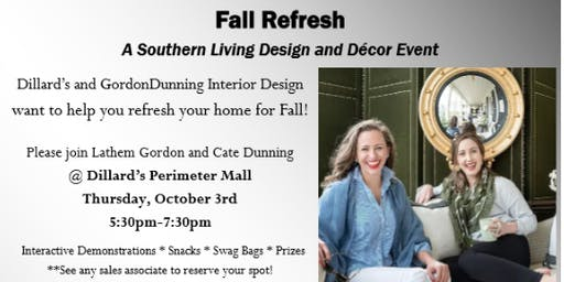 """Fall Refresh """"A Southern Living Designer and Decor Event"""""""