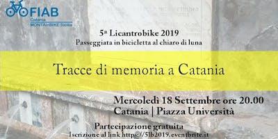 5ª Licantrobike 2019 - Tracce di memoria a Catania