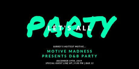 MOTIVE MADNESS presents: D&B Party tickets