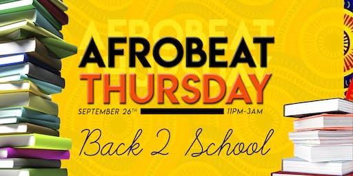 AFROBEAT THURSDAY - Back 2 School