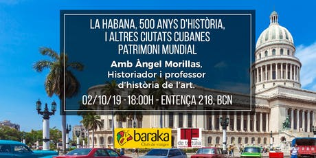 L'Havana, 500 anys d'història, i altres ciutats cubanes Patrimoni Mundial entradas