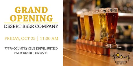 Desert Beer Company Grand Opening tickets