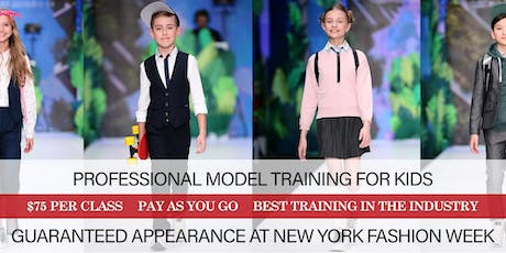 PROFESSIONAL FASHION MODEL TRAINING FOR KIDS tickets