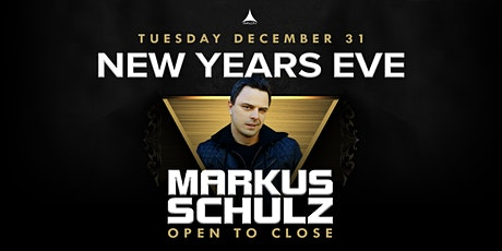 NYE2020: Markus Schulz - Open to Close tickets