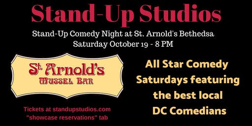 Stand-Up Studios Comedy All Stars  - Saturdays Bethesda , Oct 19 - 8:00 pm