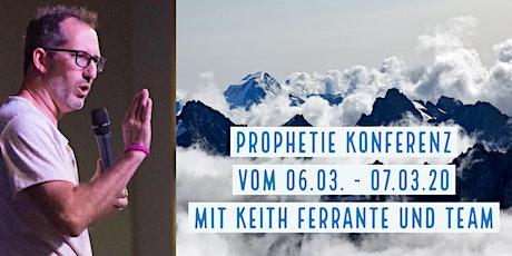 Prophetie Konferenz mit Keith Ferrante Tickets