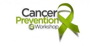 Cancer Prevention Workshop